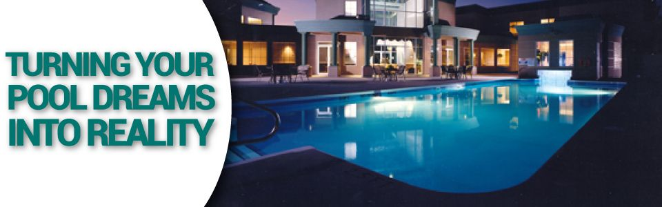 Turning Your Pool Dreams into Reality